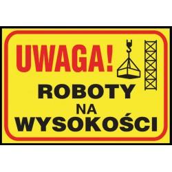 """Tablica budowlana """"Uwaga! Roboty na wysokości"""""""