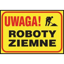 "Tablica budowlana ""Uwaga! Roboty ziemne"""